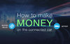 How to make money on the connected car