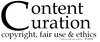Content Curation: Copyright, Ethics & Fair Use