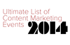 The Ultimate List of Content Marketing Events