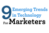 9 Emerging Trends: Content Marketing Technology Update