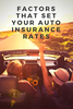 Factors that set auto insurance rates (beyond your driving record)