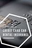 Does your credit card fully cover your rental car insurance?