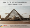 ADAPTIVE OPTICS OPHTHALMOSCOPY CONFERENCE SEPTEMBER 4TH, PARIS