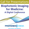 Photonics Media Seeks Presenters for Biophotonic Imaging Digital Conference