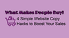 What Makes People Buy? 4 Simple Website Copy Hacks to Boost Your Sales