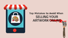 Top Mistakes to Avoid When Selling Your Artwork Online