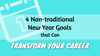 4 Non-traditional New Year Goals that Can Transform Your Career