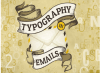 The Importance of Email Typography [Infographic]