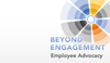 Beyond Engagement: Raising the Bar for Authenticity in Employee Advocacy