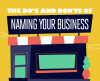 The Do's and Don'ts of Naming Your Business [Infographic]