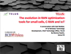 The evolution in RAN optimization tools for small cells, C-RAN and IoT - Rcr Wireless News